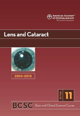 2014-2015 Basic and Clinical Science Course (BCSC): Section 11: Lens and Cataract (Paperback)