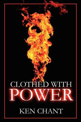 Clothed With Power (Paperback)