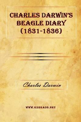 Charles Darwin's Beagle Diary (1831-1836) (Hardback)