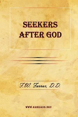Seekers After God (Paperback)