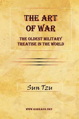 The Art of War: The Oldest Military Treatise in the World (Hardback)