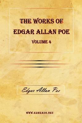 The Works of Edgar Allan Poe Vol. 4 (Paperback)