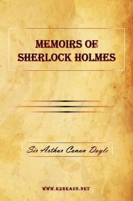 Memoirs of Sherlock Holmes (Hardback)