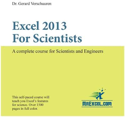 Excel 2013 for Scientists: A Complete Course for Scientists & Engineers (CD-ROM)