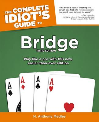 The Complete Idiot's Guide To Bridge, Third Edition (Paperback)
