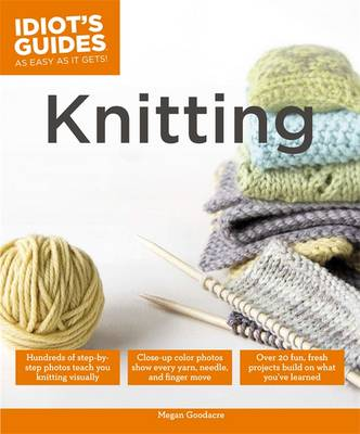 Idiot's Guides: Knitting (Paperback)