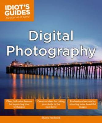 Idiot's Guides: Digital Photography (Paperback)