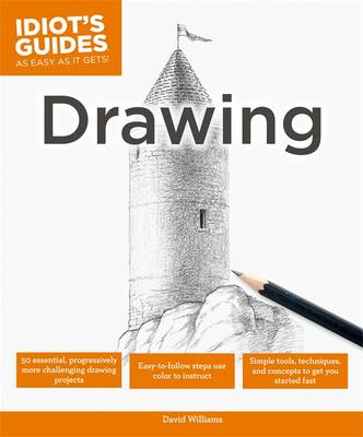 Idiot's Guides: Drawing (Paperback)