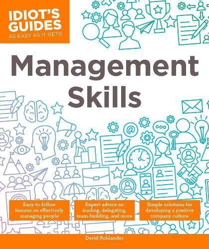 Idiot's Guides: Management Skills (Paperback)