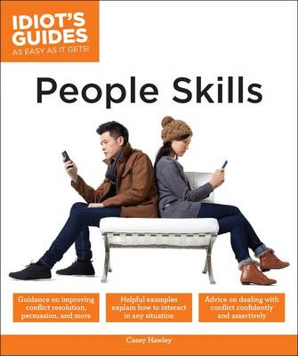 Idiot's Guides: People Skills (Paperback)