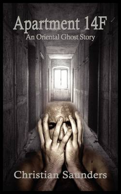 Apartment 14F: An Oriental Ghost Story (Paperback)