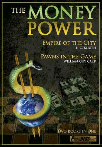 The Money Power: Pawns in the Game & Empire of the City (Paperback)