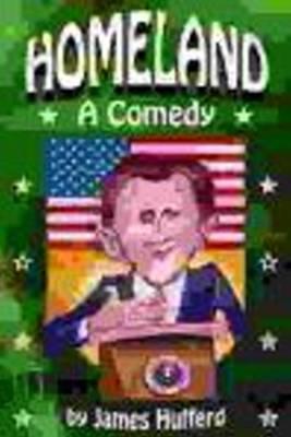 Homeland: A Comedy (Paperback)