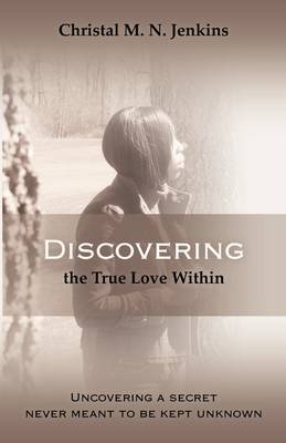 Discovering the True Love Within (Paperback)