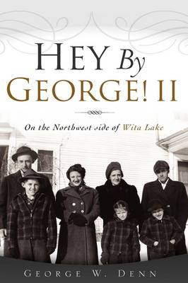 Hey by George! II (Hardback)