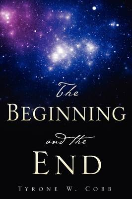 The Beginning and the End (Paperback)