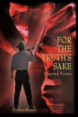 For the Truth's Sake (Paperback)