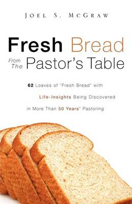 Fresh Bread from the Pastor's Table (Paperback)