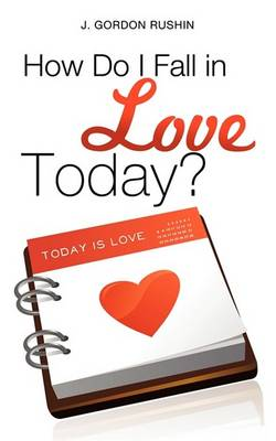 How Do I Fall in Love Today? (Paperback)