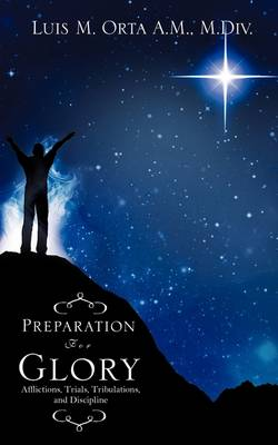 Preparation for Glory (Paperback)