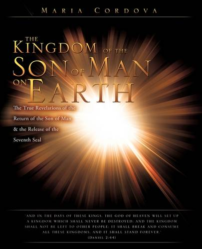 The Kingdom of the Son of Man on Earth (Paperback)