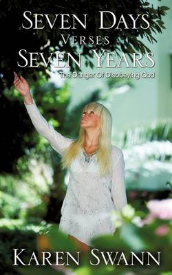 Seven Days Verses Seven Years (Paperback)