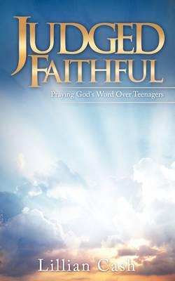 Judged Faithful (Paperback)