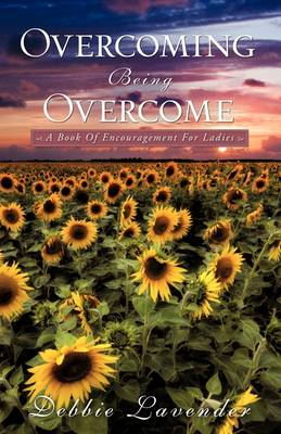 Overcoming Being Overcome (Paperback)