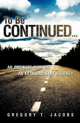To Be Continued... (Paperback)