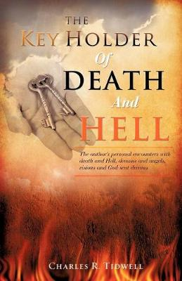 The Key Holder of Death and Hell (Paperback)
