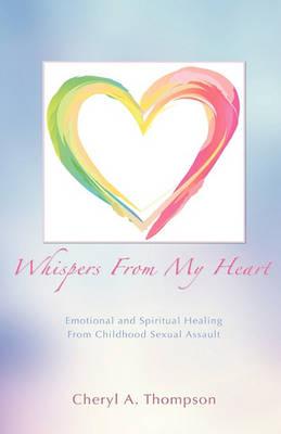 Whispers from My Heart (Hardback)