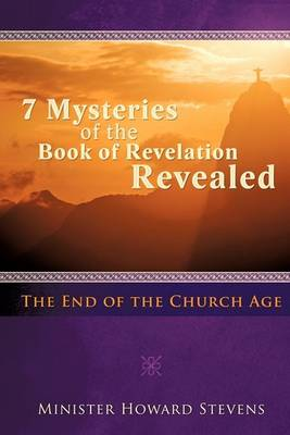 Seven Mysteries of the Book of Revelation Revealed (Paperback)