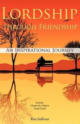 Lordship Through Friendship (Paperback)