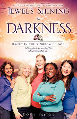 Jewels Shining in Darkness (Paperback)