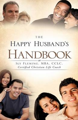 The Happy Husband's Handbook (Hardback)