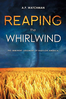 Reaping the Whirlwind (Paperback)