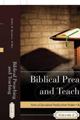 Biblical Preaching and Teaching Volume 2 (Paperback)