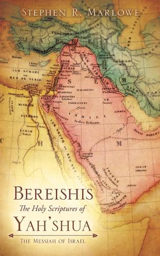 Bereishis the Holy Scriptures of Yeshua (Paperback)