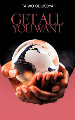 Get All You Want (Paperback)