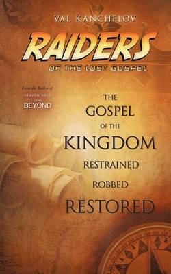 Raiders of the Lost Gospel (Paperback)