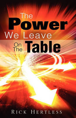 The Power We Leave on the Table (Paperback)