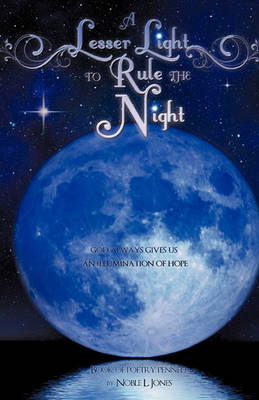 A Lesser Light to Rule the Night (Hardback)