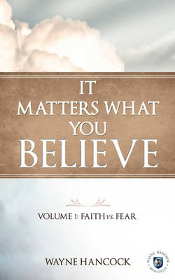 It Matters What You Believe (Paperback)