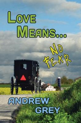 Love Means... No Fear (Paperback)
