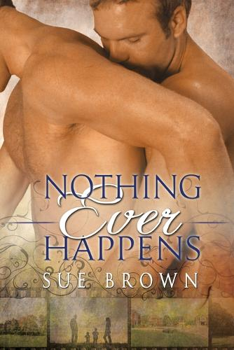 Nothing Ever Happens (Paperback)