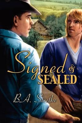 Signed and Sealed (Paperback)