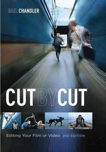Cut by Cut: Editing Your Film or Video (Paperback)