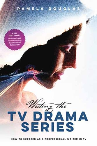 Writing the TV Drama Series: How to Succeed as a Professional Writer in TV (Paperback)