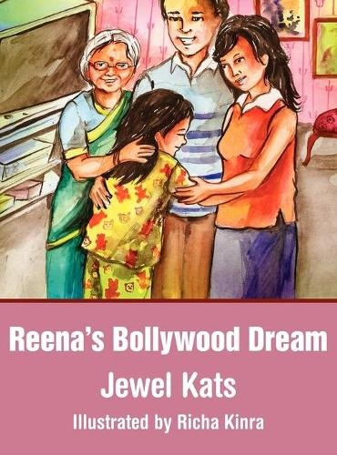 Reena's Bollywood Dream: A Story About Sexual Abuse (Hardback)