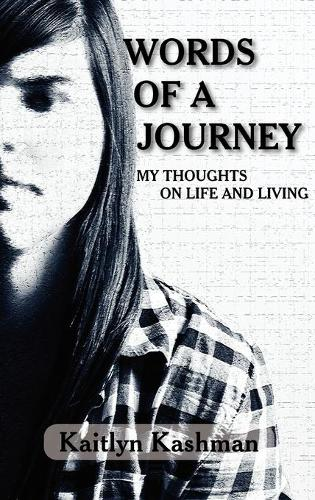Words of a Journey: My Thoughts on Life and Living (Hardback)